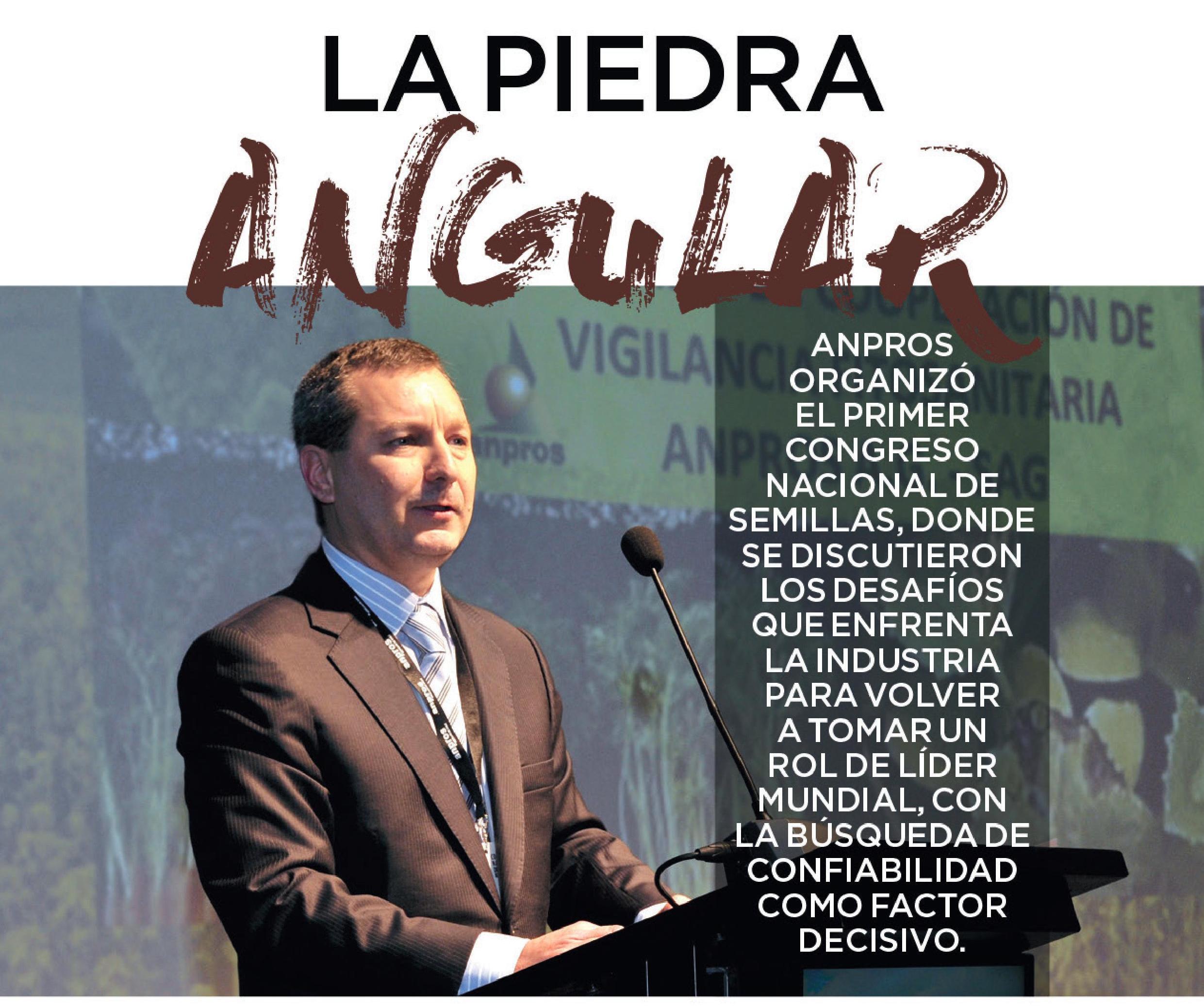 «La Piedra Angular»: Mundoagro destaca 1er Congreso Nacional de Semillas realizado por ANPROS.