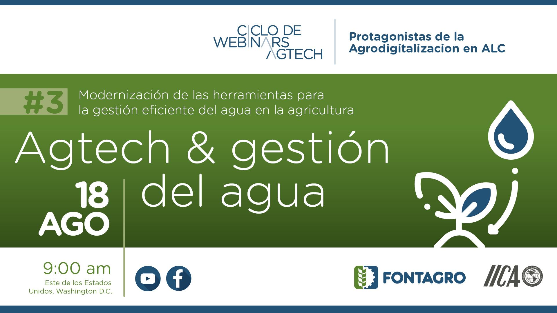 Webinar FONTAGRO – IICA:  Instituciones iberoamericanas presentaron herramientas tecnológicas para abordar desafíos del cambio climático en eficiencia hídrica