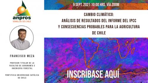 NUEVO WEBINAR ANPROS: CAMBIO CLIMÁTICO: ANÁLISIS DE RESULTADOS DEL INFORME DEL IPCC Y CONSECUENCIAS PROBABLES PARA LA AGRICULTURA DE CHILE